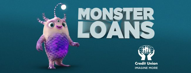 Monster Loans – Imagine More from your Credit Union