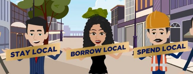 Stay Local, Borrow Local and Spend Local